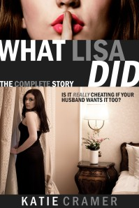 What Lisa Did - The Complete Story